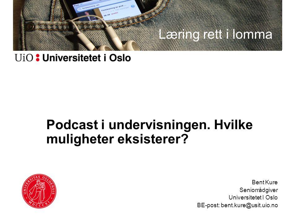 Podcast i undervisningen. Hvilke muligheter eksisterer