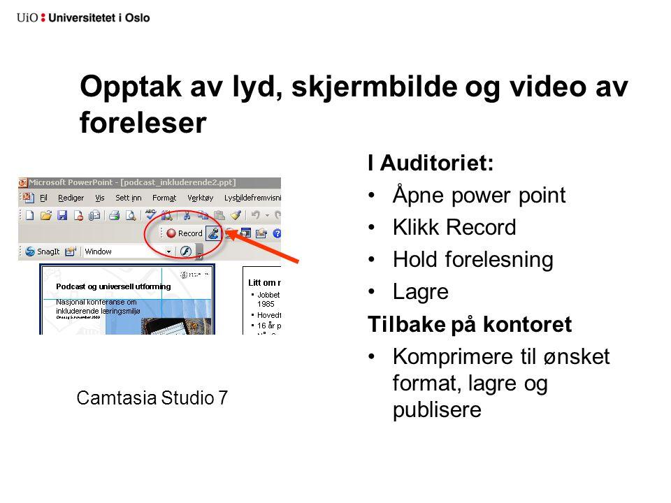 Opptak av lyd, skjermbilde og video av foreleser