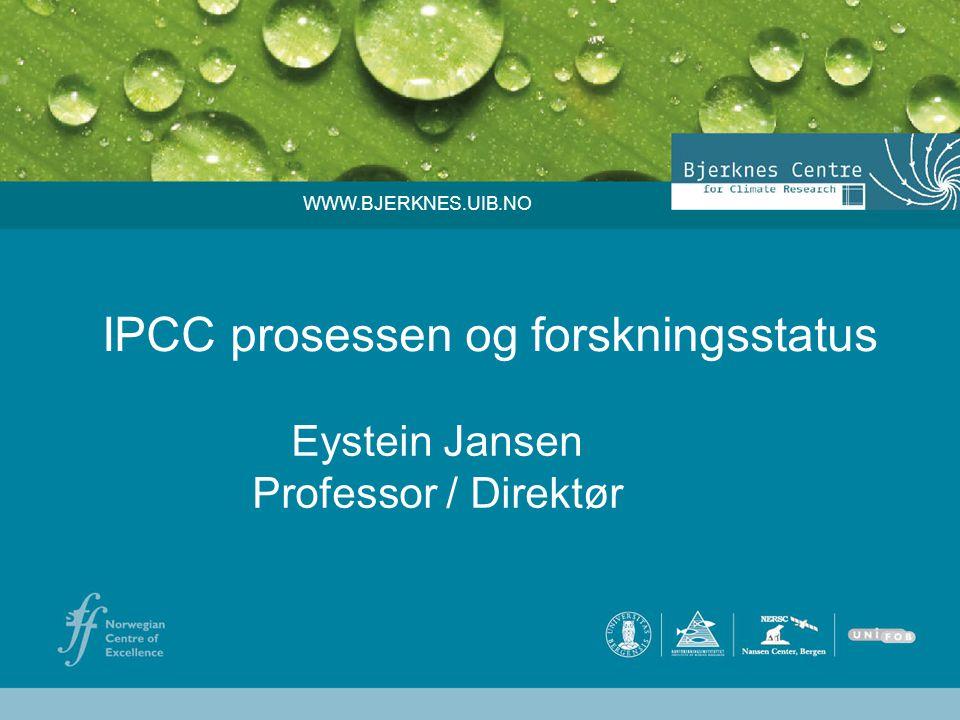 IPCC prosessen og forskningsstatus