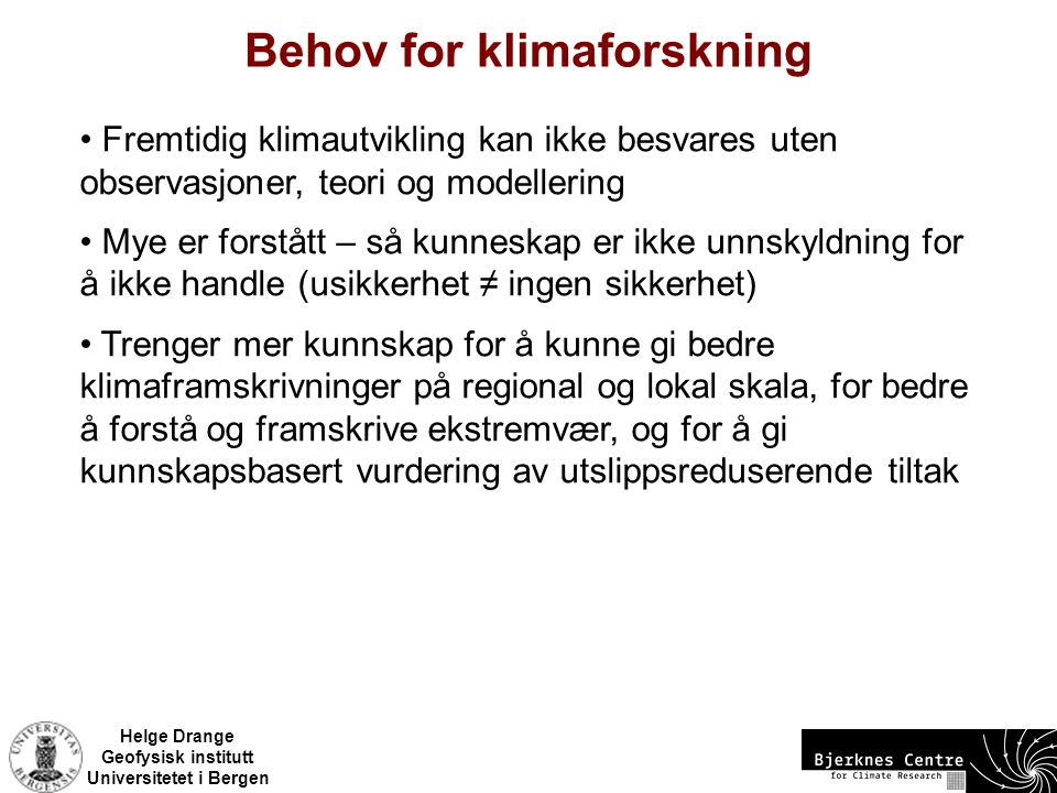 Behov for klimaforskning