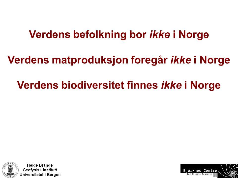 Verdens befolkning bor ikke i Norge