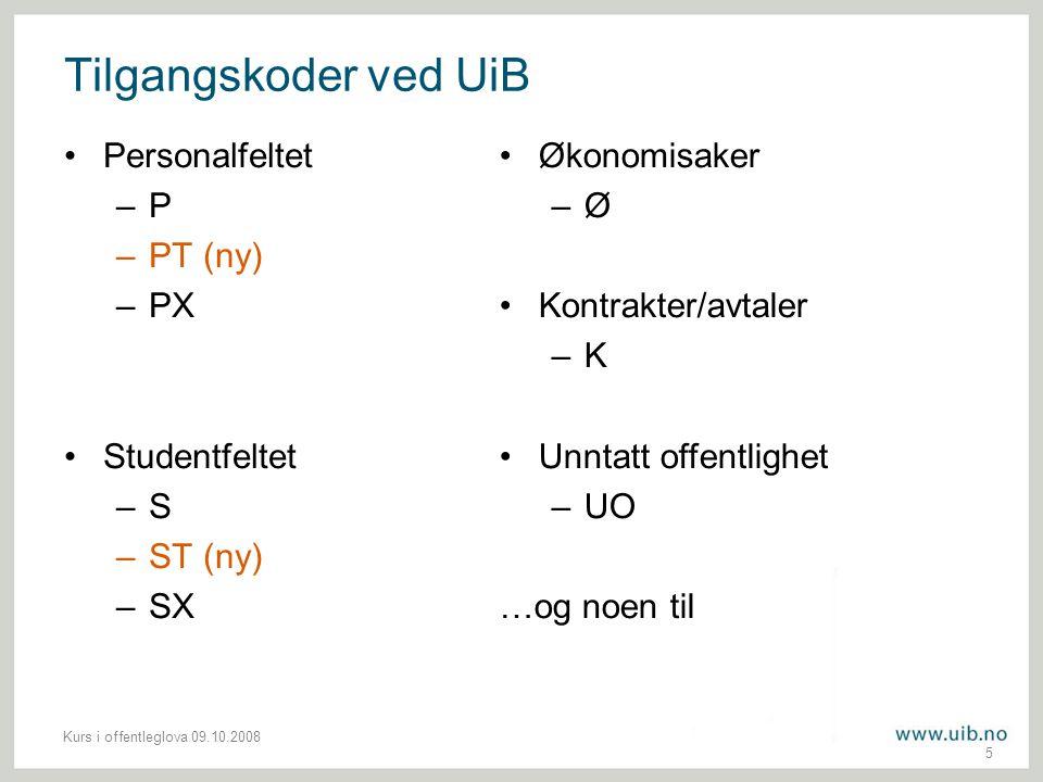 Tilgangskoder ved UiB Personalfeltet P PT (ny) PX Studentfeltet S