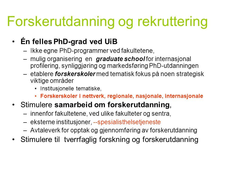 Forskerutdanning og rekruttering
