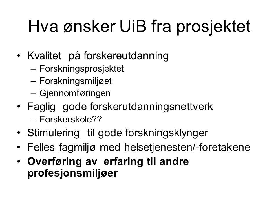 Hva ønsker UiB fra prosjektet