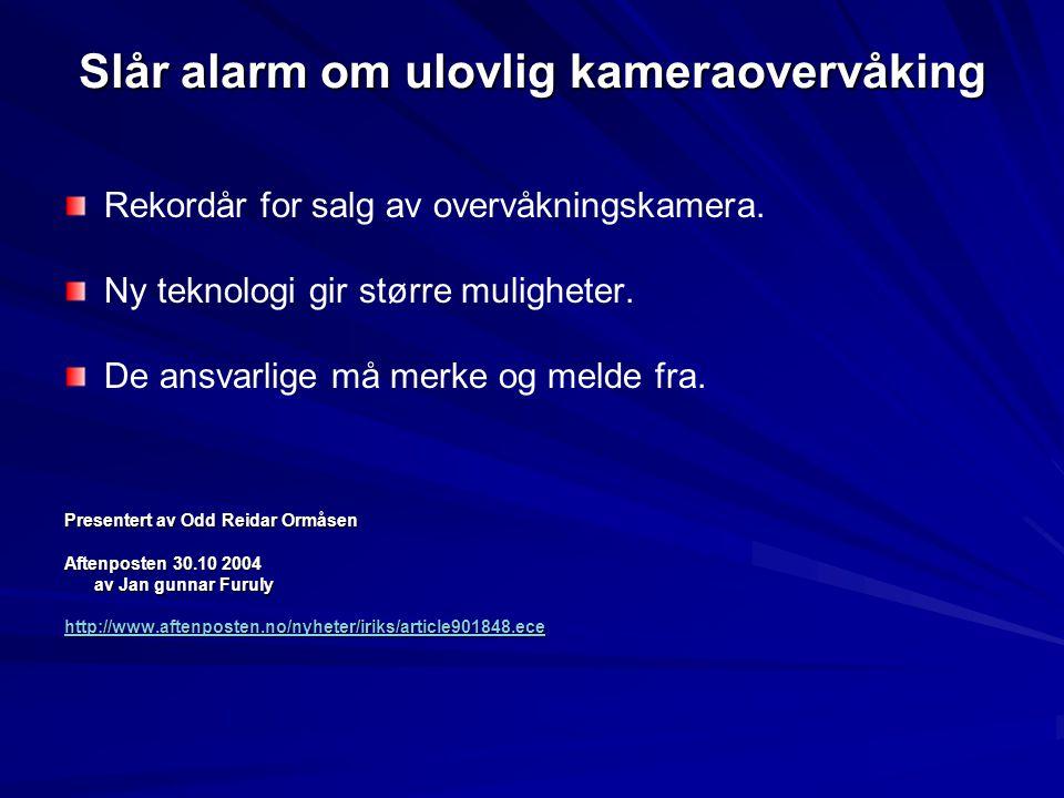 Slår alarm om ulovlig kameraovervåking
