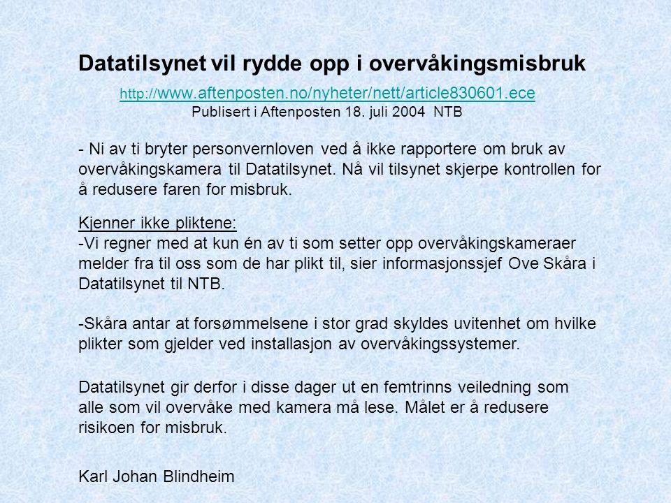 Publisert i Aftenposten 18. juli 2004 NTB