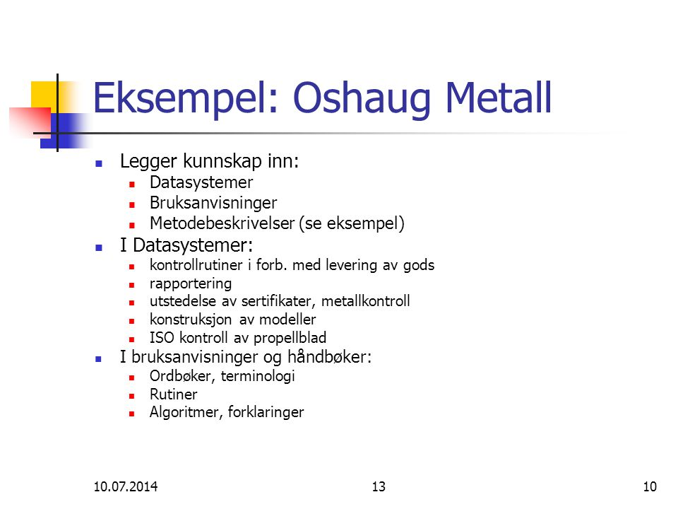 Eksempel: Oshaug Metall