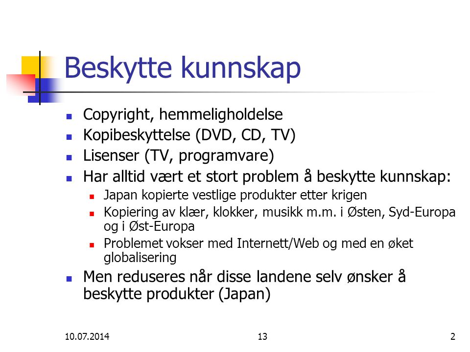 Beskytte kunnskap Copyright, hemmeligholdelse