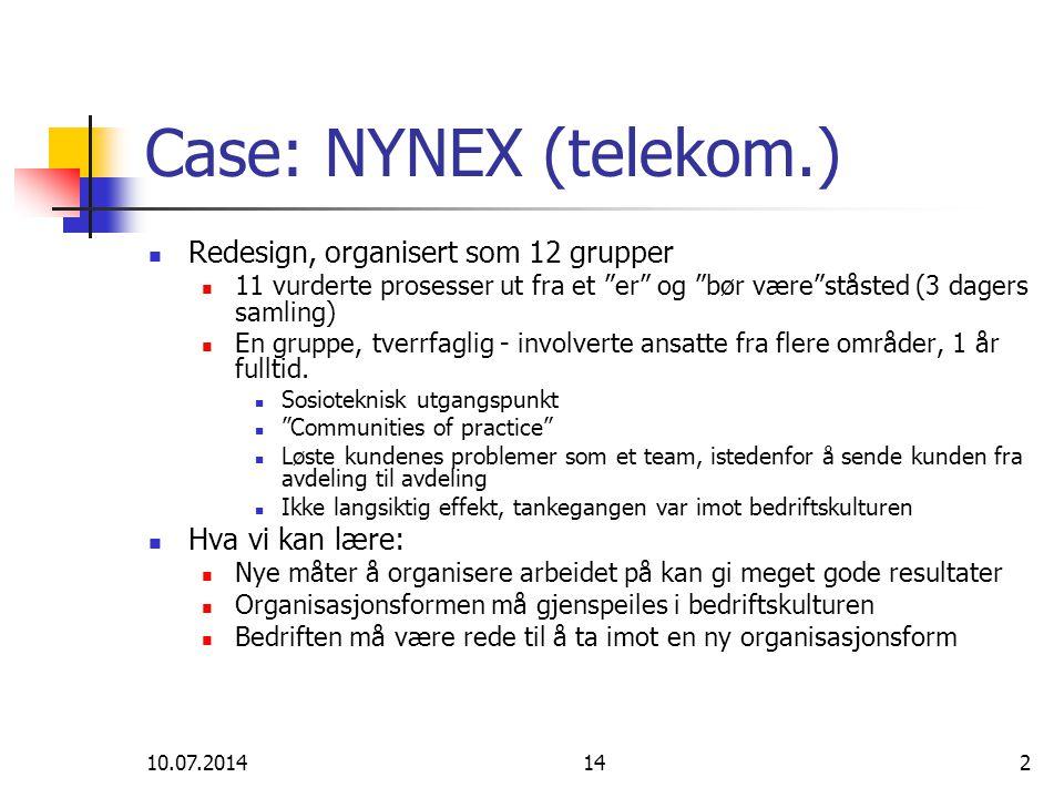 Case: NYNEX (telekom.) Redesign, organisert som 12 grupper