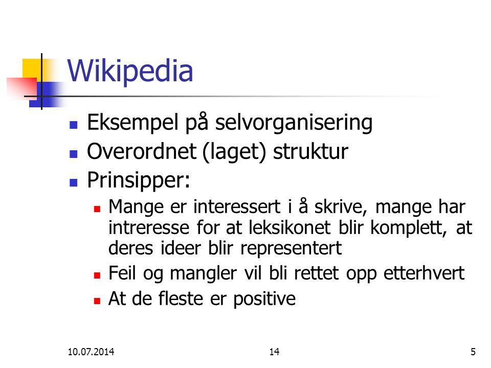 Wikipedia Eksempel på selvorganisering Overordnet (laget) struktur