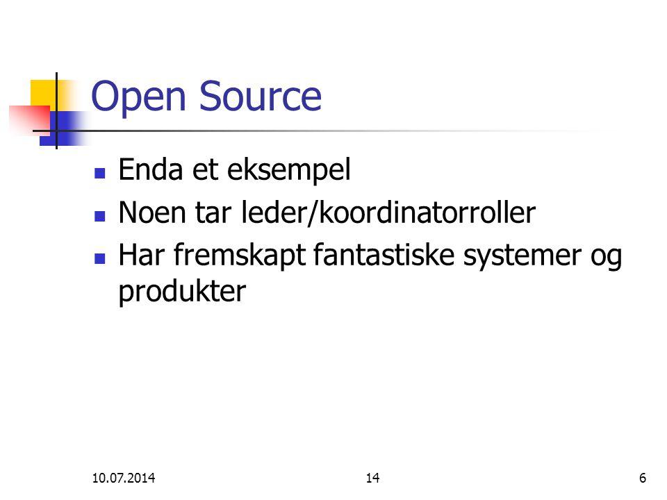 Open Source Enda et eksempel Noen tar leder/koordinatorroller