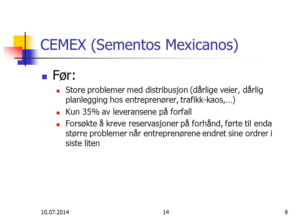 CEMEX (Sementos Mexicanos)