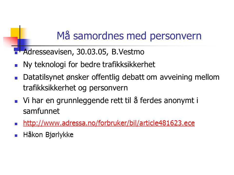 Må samordnes med personvern