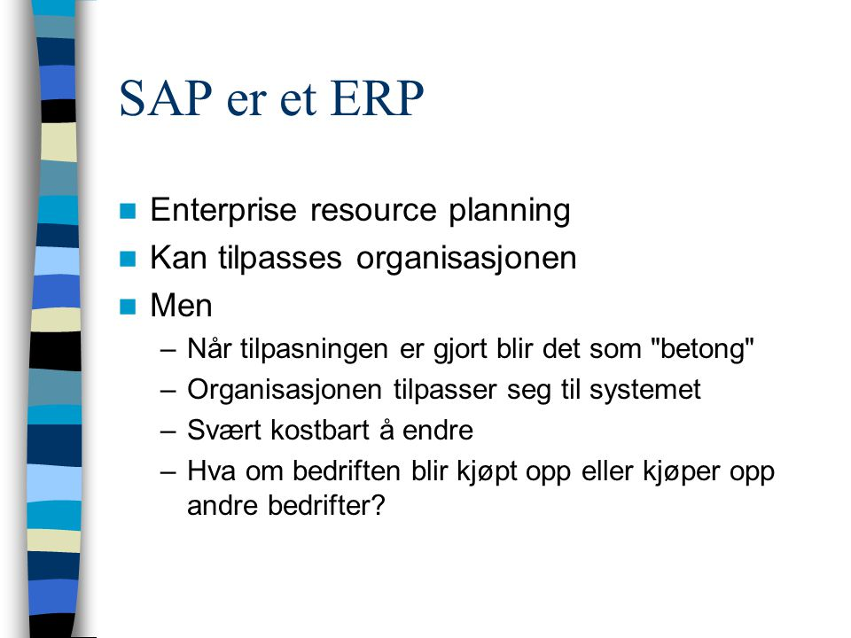 SAP er et ERP Enterprise resource planning
