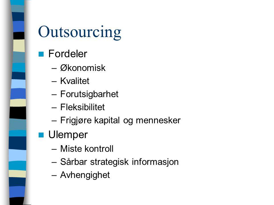 Outsourcing Fordeler Ulemper Økonomisk Kvalitet Forutsigbarhet