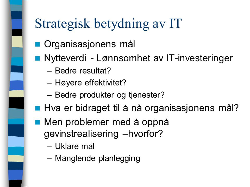 Strategisk betydning av IT