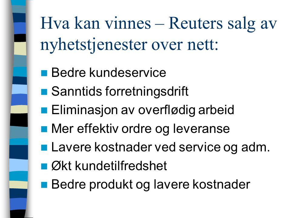 Hva kan vinnes – Reuters salg av nyhetstjenester over nett: