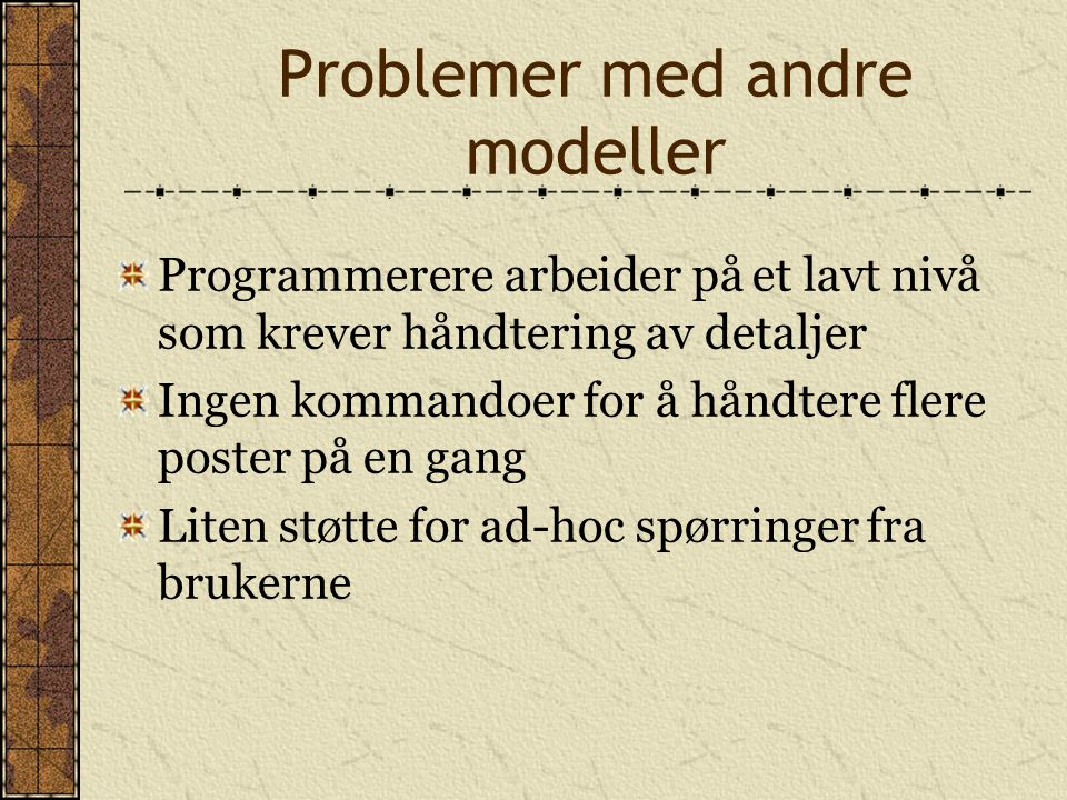 Problemer med andre modeller