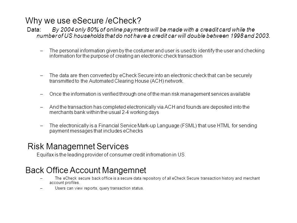 Why we use eSecure /eCheck