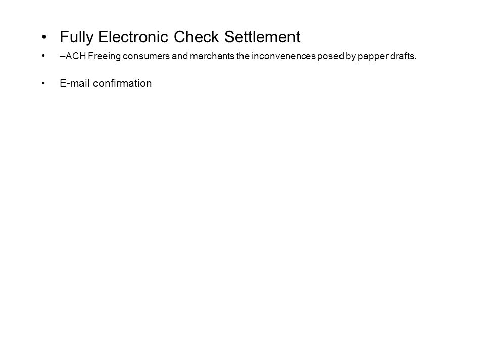 Fully Electronic Check Settlement