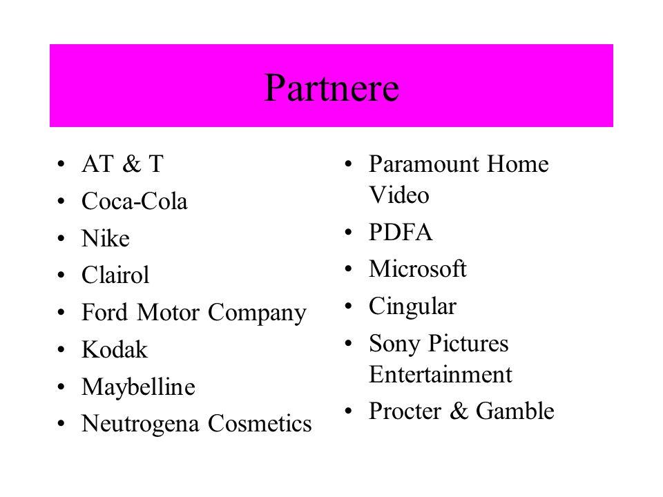 Partnere AT & T Coca-Cola Nike Clairol Ford Motor Company Kodak