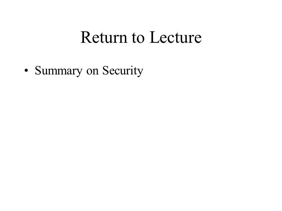Return to Lecture Summary on Security