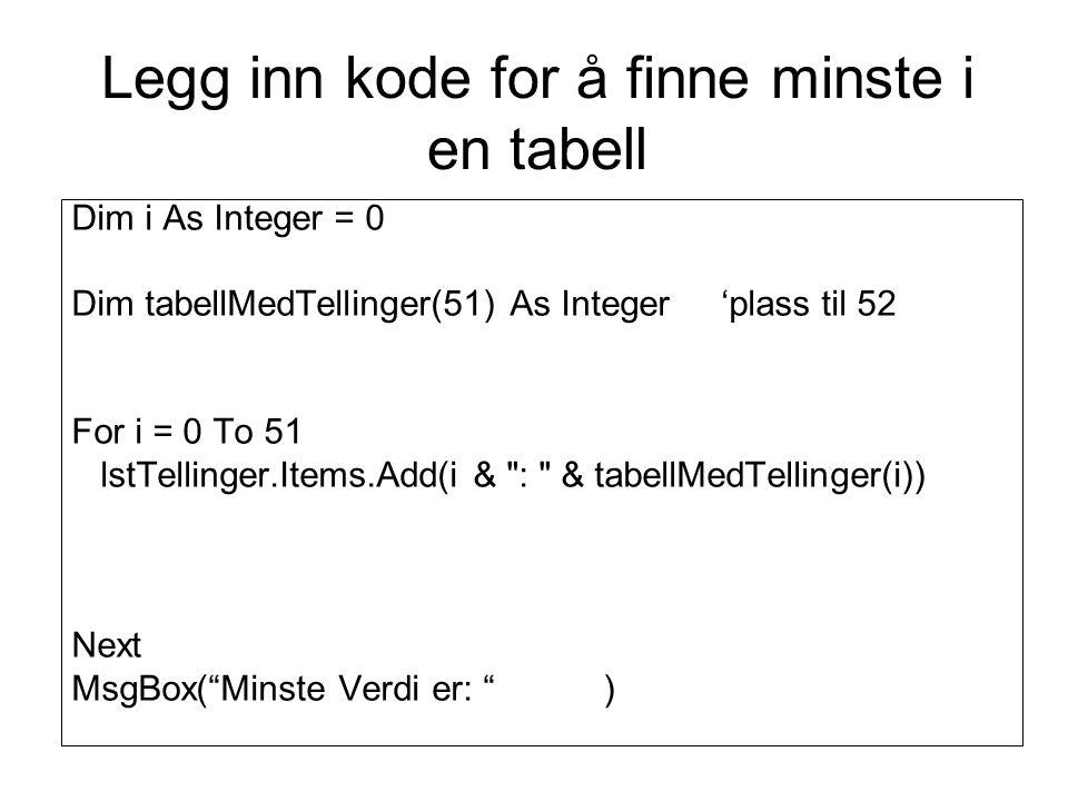Legg inn kode for å finne minste i en tabell