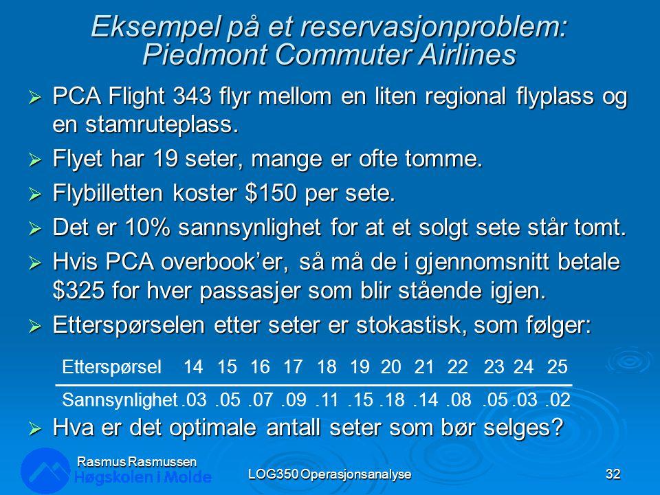 Eksempel på et reservasjonproblem: Piedmont Commuter Airlines