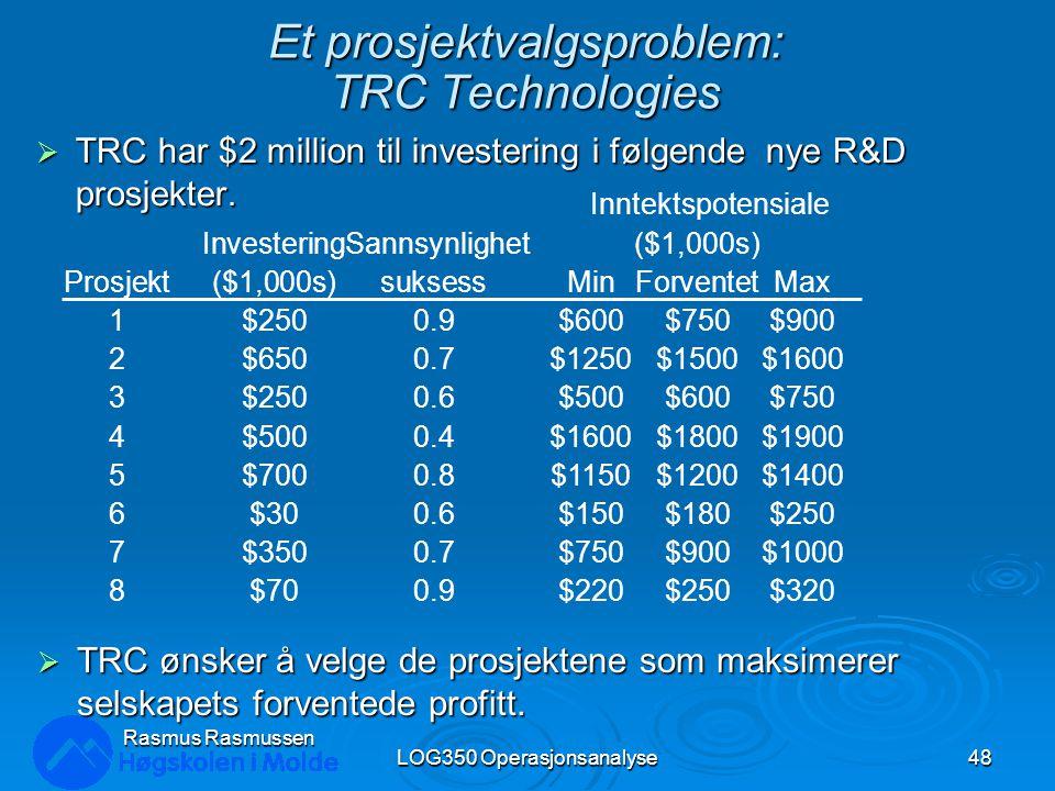 Et prosjektvalgsproblem: TRC Technologies