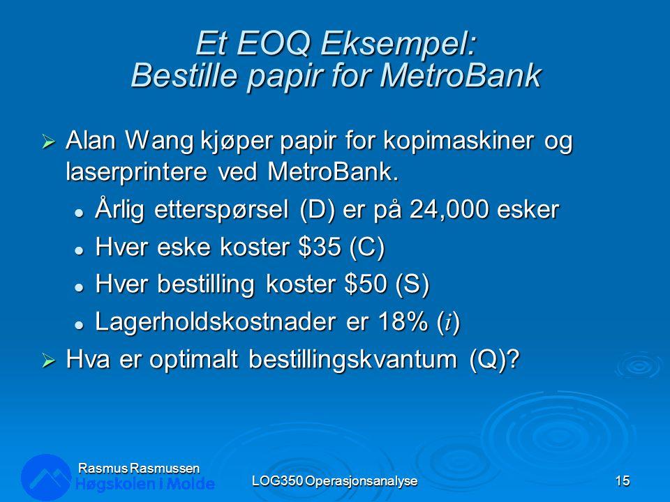 Et EOQ Eksempel: Bestille papir for MetroBank