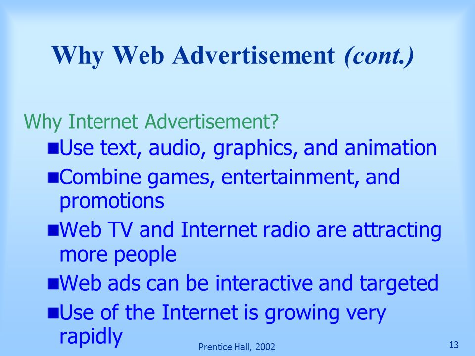 Why Web Advertisement (cont.)