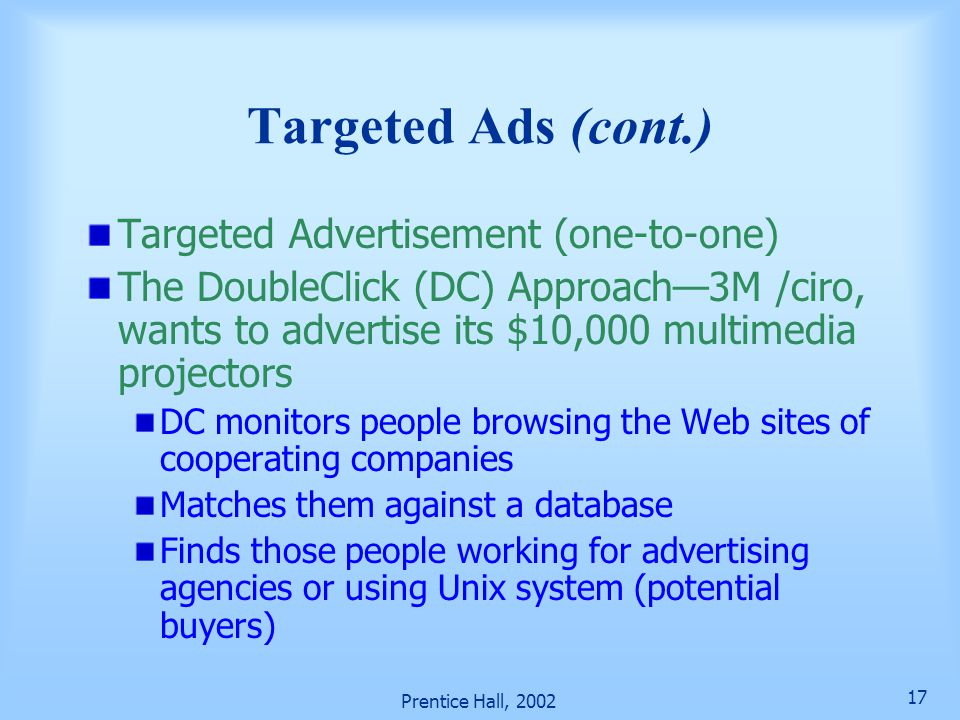 Targeted Ads (cont.) Targeted Advertisement (one-to-one)