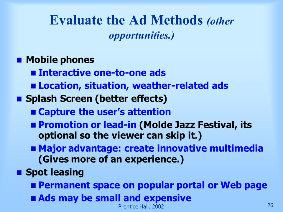 Evaluate the Ad Methods (other opportunities.)