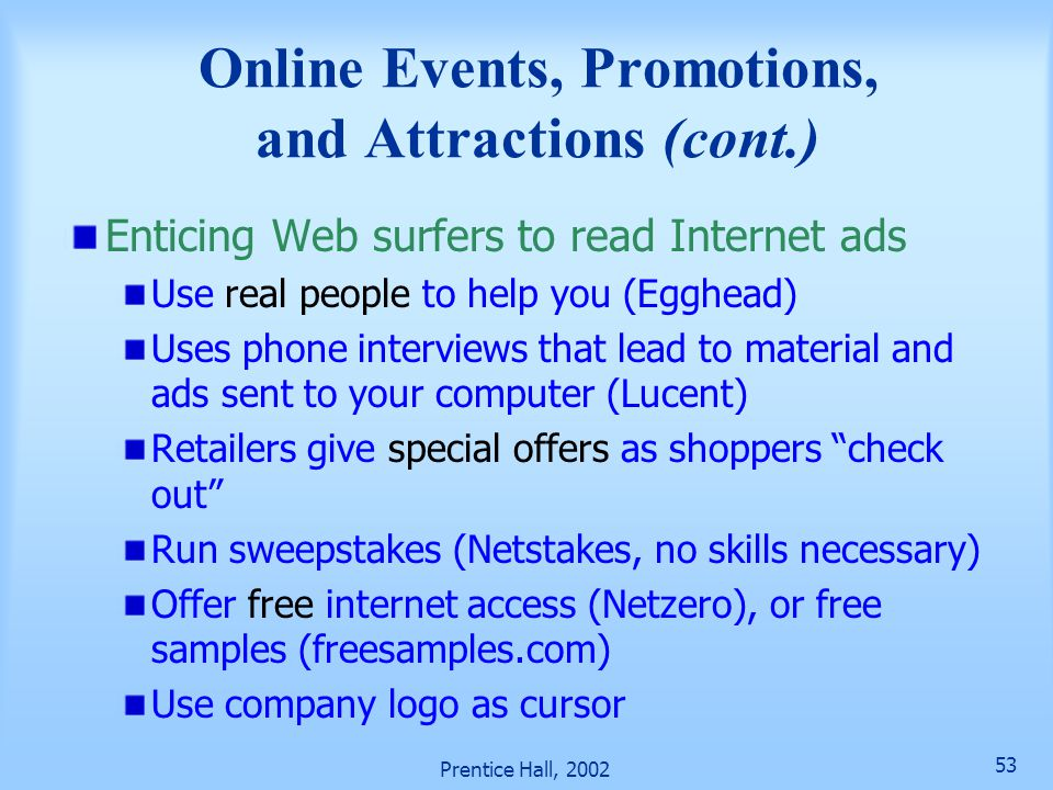 Online Events, Promotions, and Attractions (cont.)