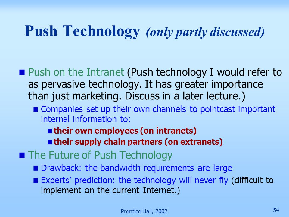 Push Technology (only partly discussed)