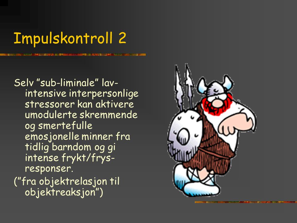 Impulskontroll 2