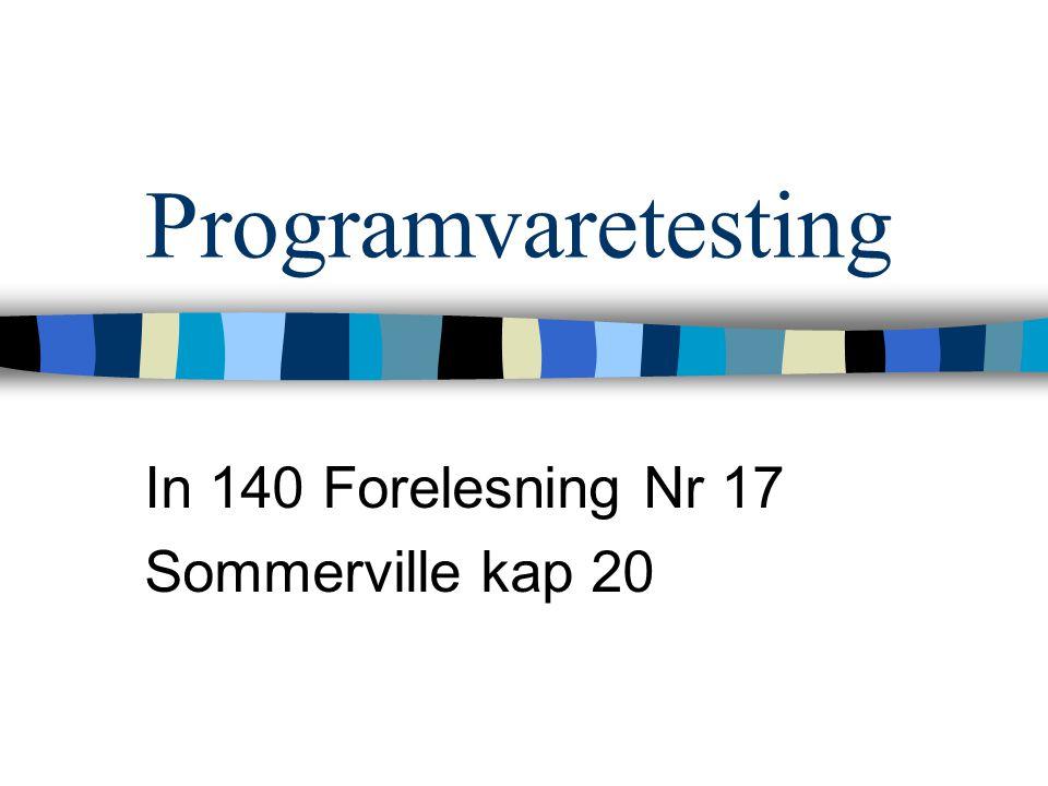 In 140 Forelesning Nr 17 Sommerville kap 20