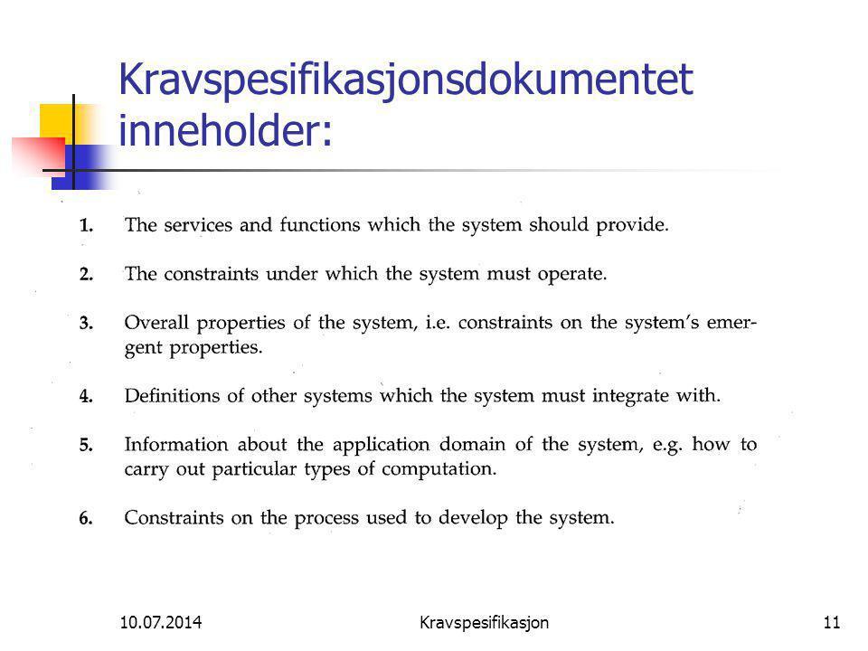 Kravspesifikasjonsdokumentet inneholder: