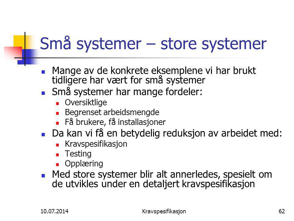 Små systemer – store systemer
