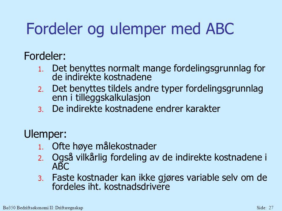 Fordeler og ulemper med ABC