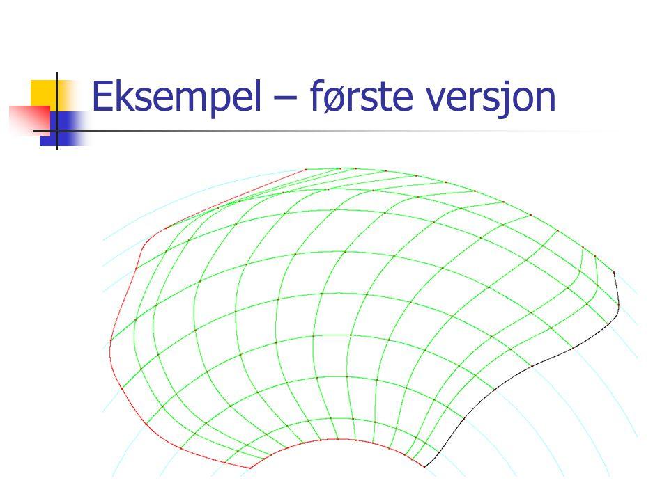 Eksempel – første versjon