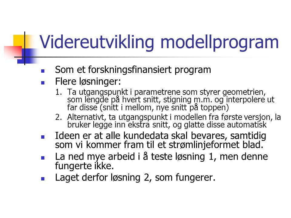 Videreutvikling modellprogram