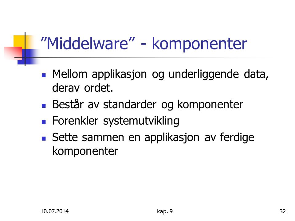 Middelware - komponenter