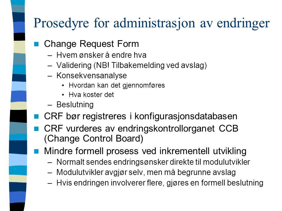 Prosedyre for administrasjon av endringer