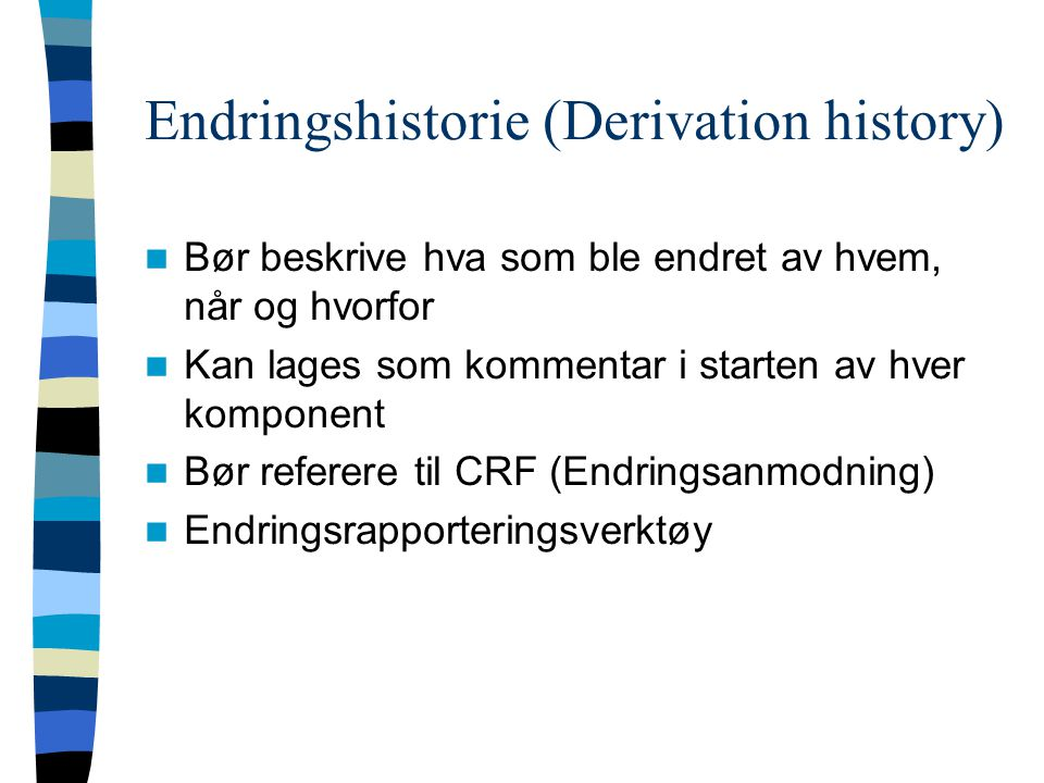 Endringshistorie (Derivation history)