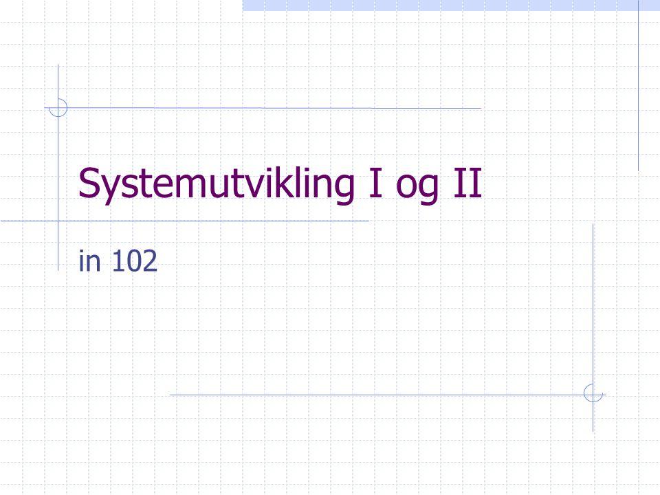 Systemutvikling I og II