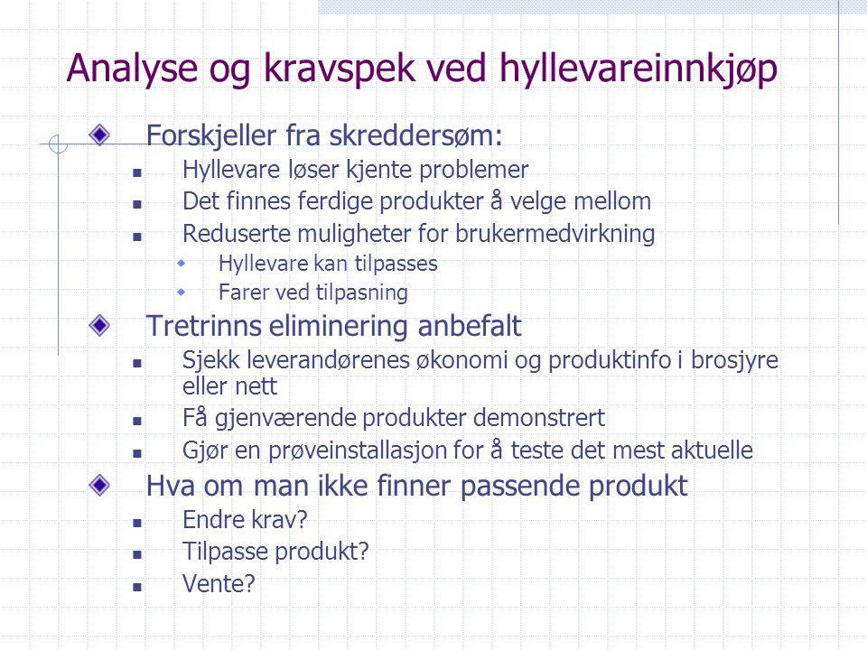 Analyse og kravspek ved hyllevareinnkjøp