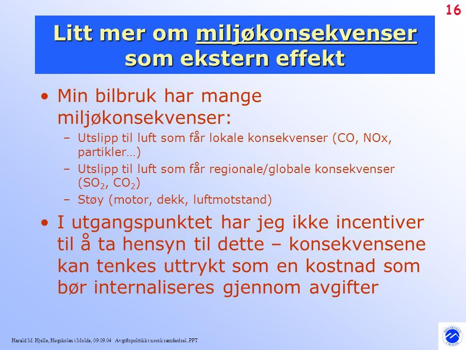 Litt mer om miljøkonsekvenser som ekstern effekt