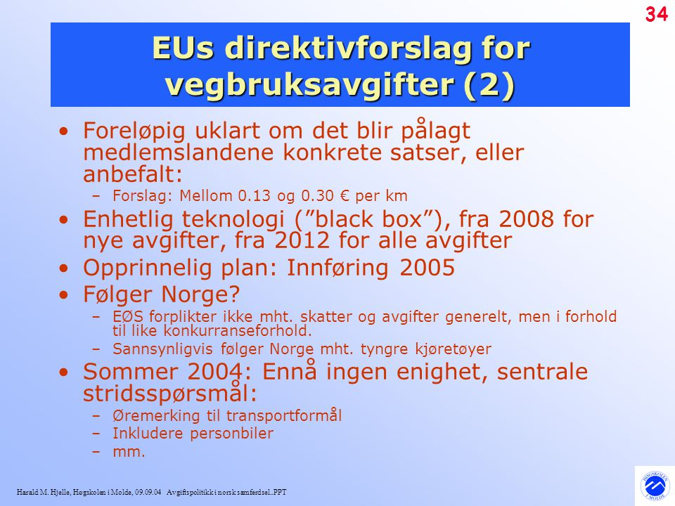 EUs direktivforslag for vegbruksavgifter (2)