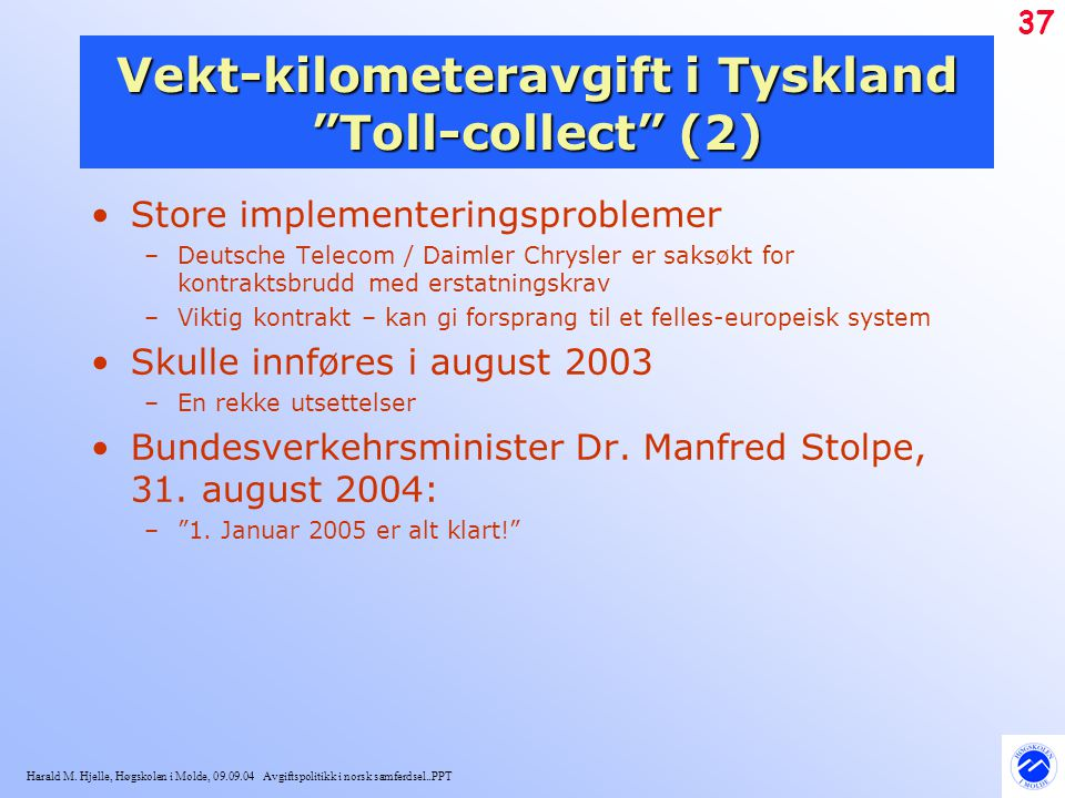 Vekt-kilometeravgift i Tyskland Toll-collect (2)